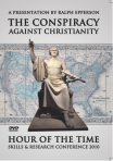 Ralph Epperson : The Conspiracy Against Christianity